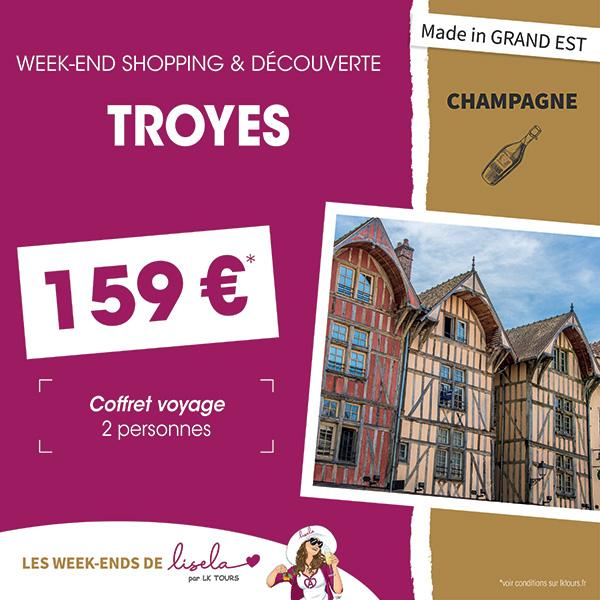 WEEK-END SHOPPING & DÉCOUVERTE TROYES